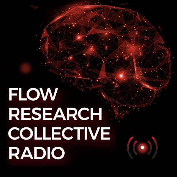 Podcast Launch: Flow Research Collective Radio