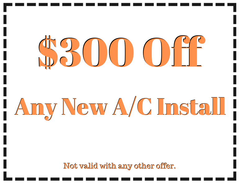 $300 off any new A/C install