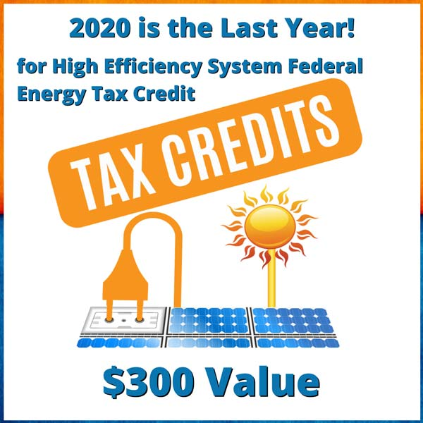 Tax credits for high efficiency system