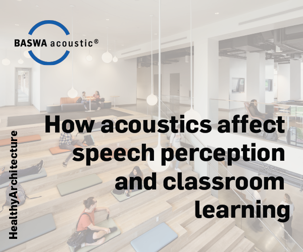 INFOGRAPHIC // How Acoustics Affect Speech Perception and Classroom Learning
