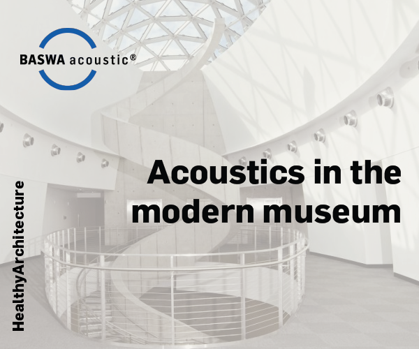 INFOGRAPHIC // Acoustics in the Modern Museum