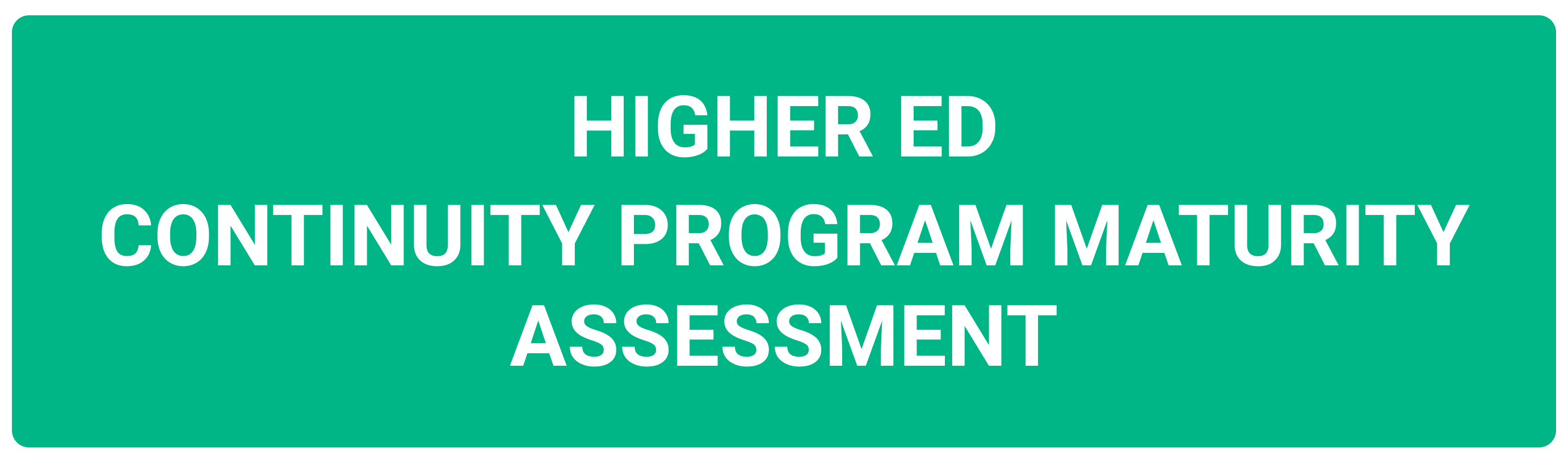 Higher Ed Continuity Program Maturity Assessment