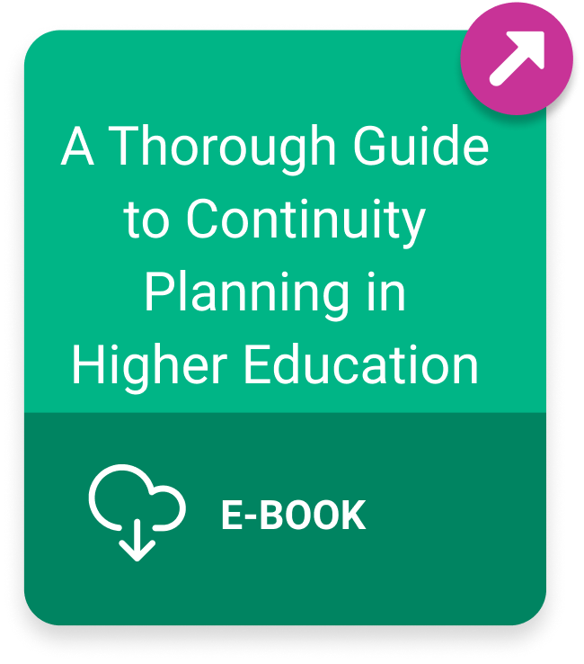 Link to A Thorough Guide to Continuity Planning in Higher Education ebook