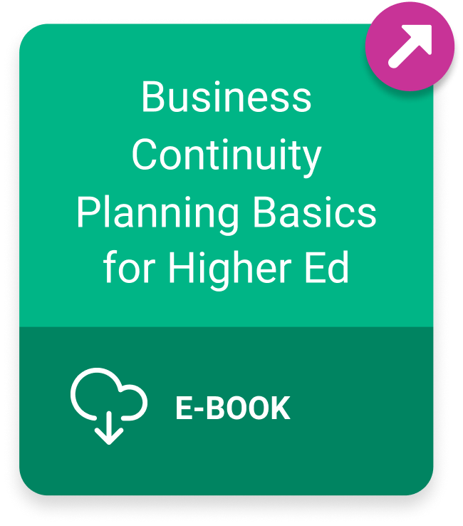 Button to Business Continuity Planning Basics for Higher Ed ebook