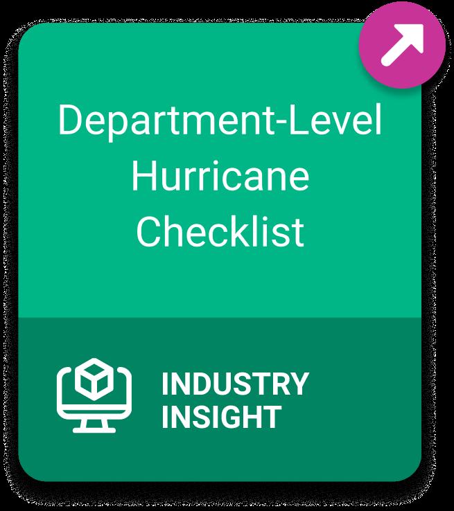 Industry Insight: Department-Level Hurricane Checklist