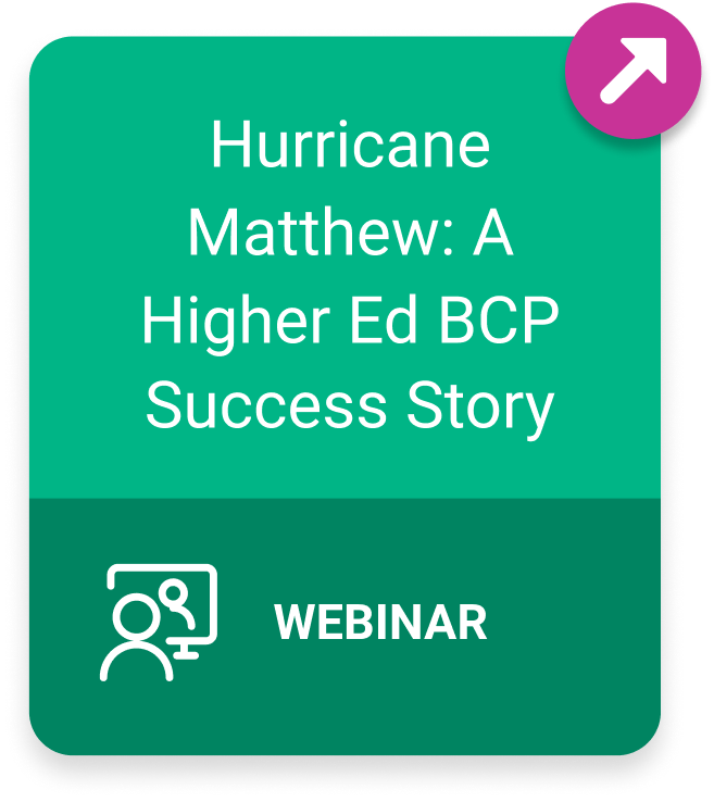 Webinar: Hurricane Matthew: A Higher Ed BCP Success Story