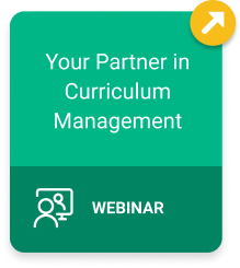 Your Partner in Curriculum Management Webinar