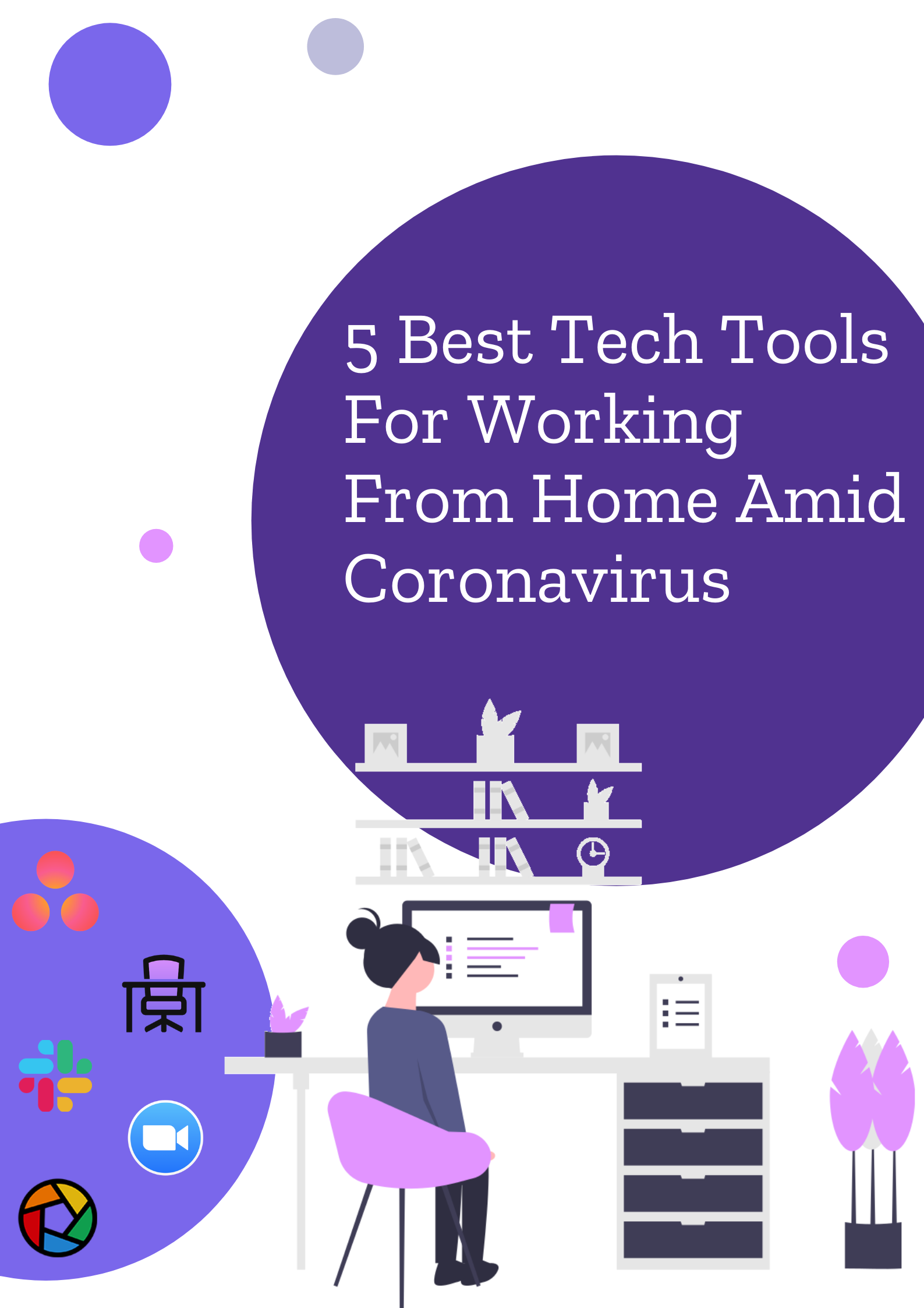 5 Best Tech Tools For Working From Home Amid Coronavirus