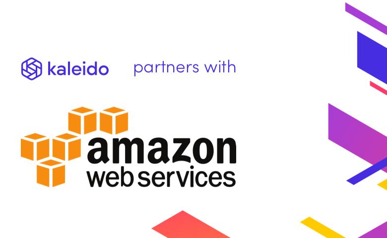 Kaleido is Unveiled in Collaboration with AWS to Simplify Enterprise Blockchain Adoption