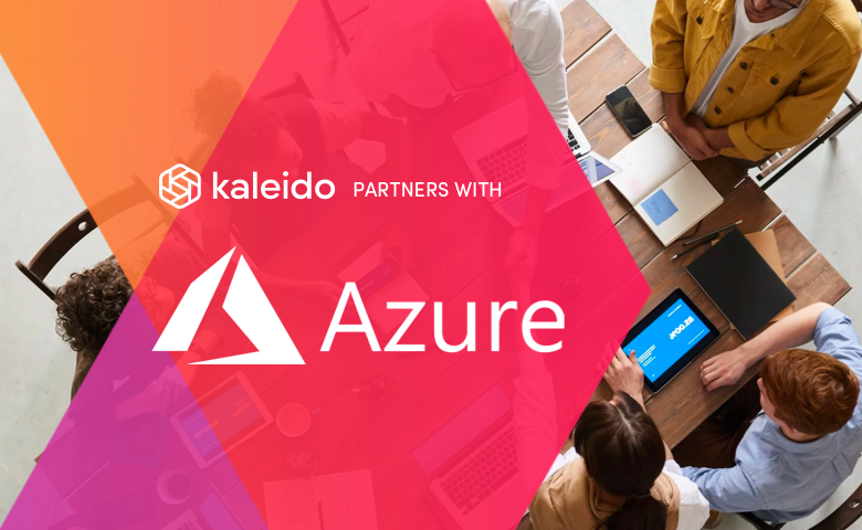 Kaleido Announces New Support for Microsoft Azure with ability to Build Borderless Blockchains.