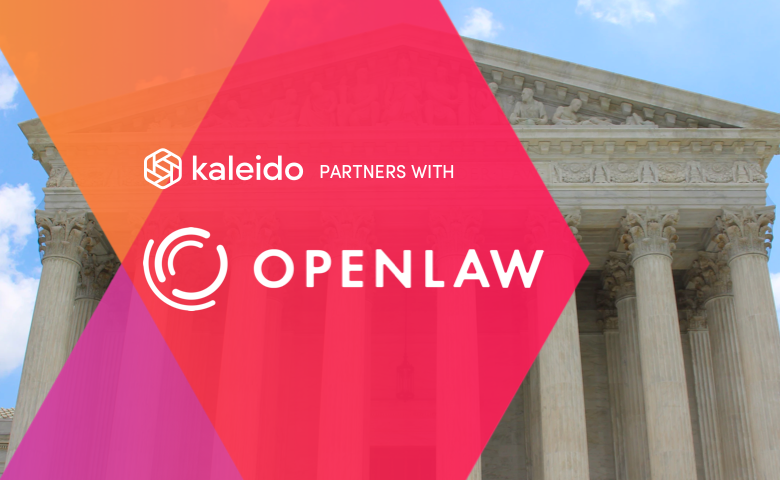 Kaleido and OpenLaw Partner to Automate Legal Agreements on Enterprise Blockchains