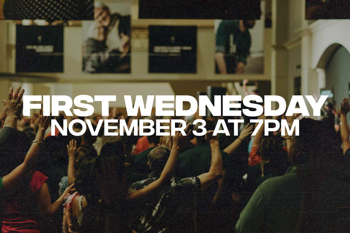 First Wednesday + Water Baptism
