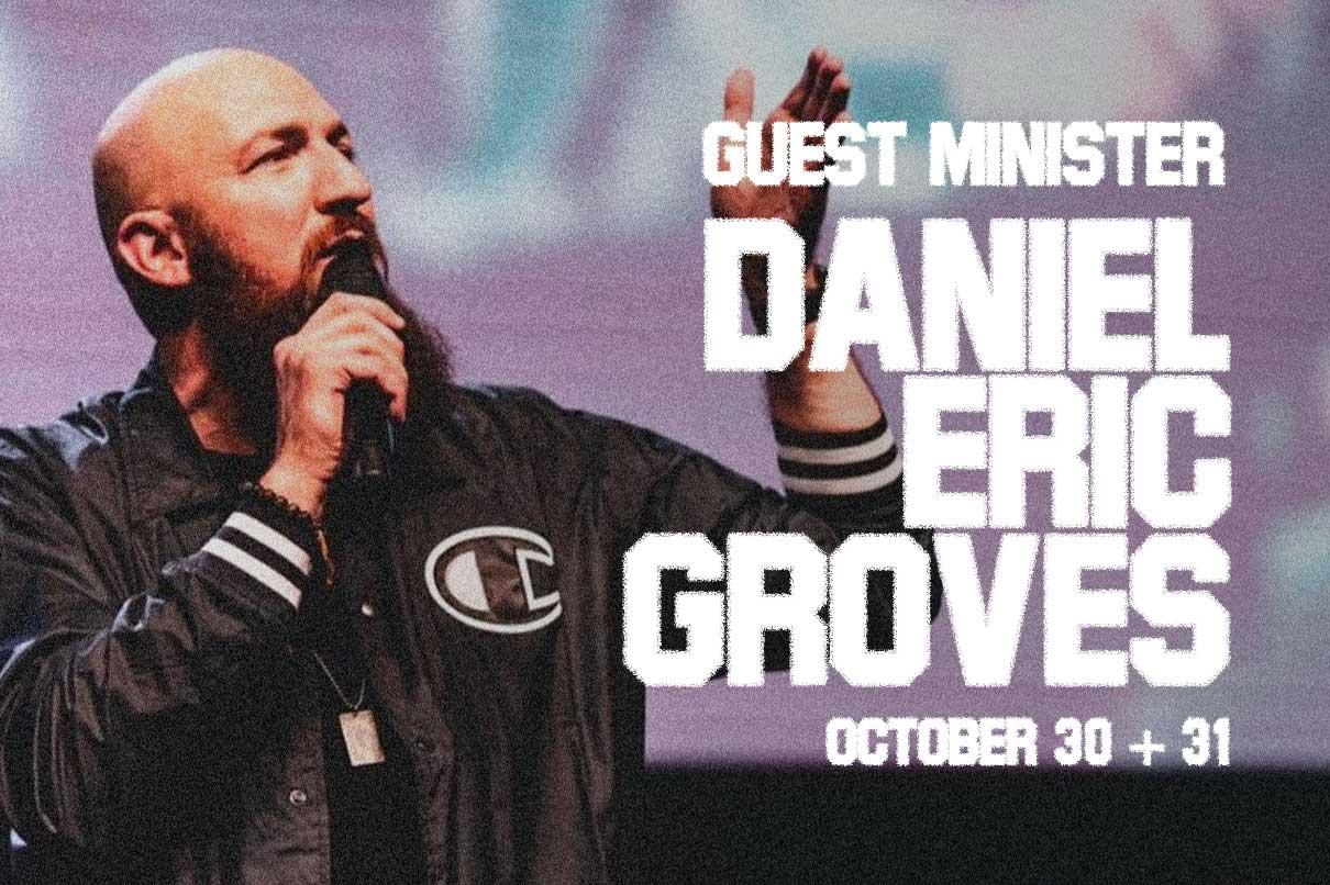 Guest Minister Daniel Eric Groves
