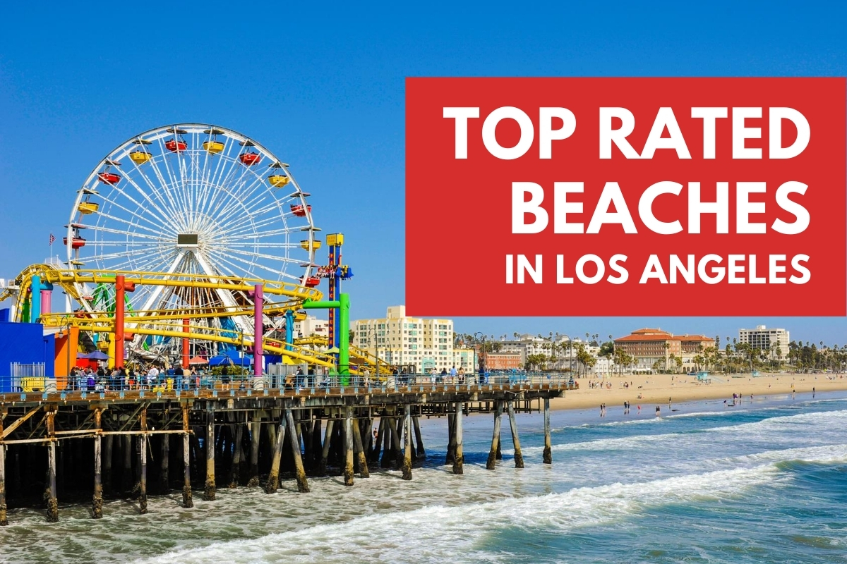 The Top Rated Beaches in Los Angeles