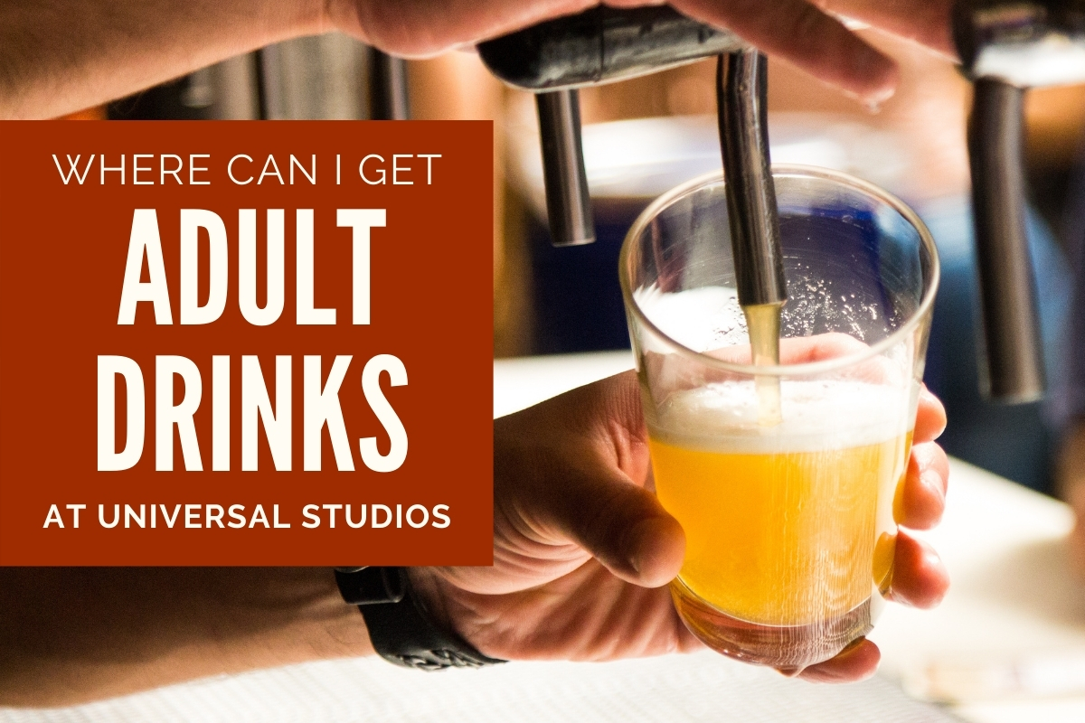 Hands pouring beer into a cup - Where can I get Adult Drinks at Universal Studios