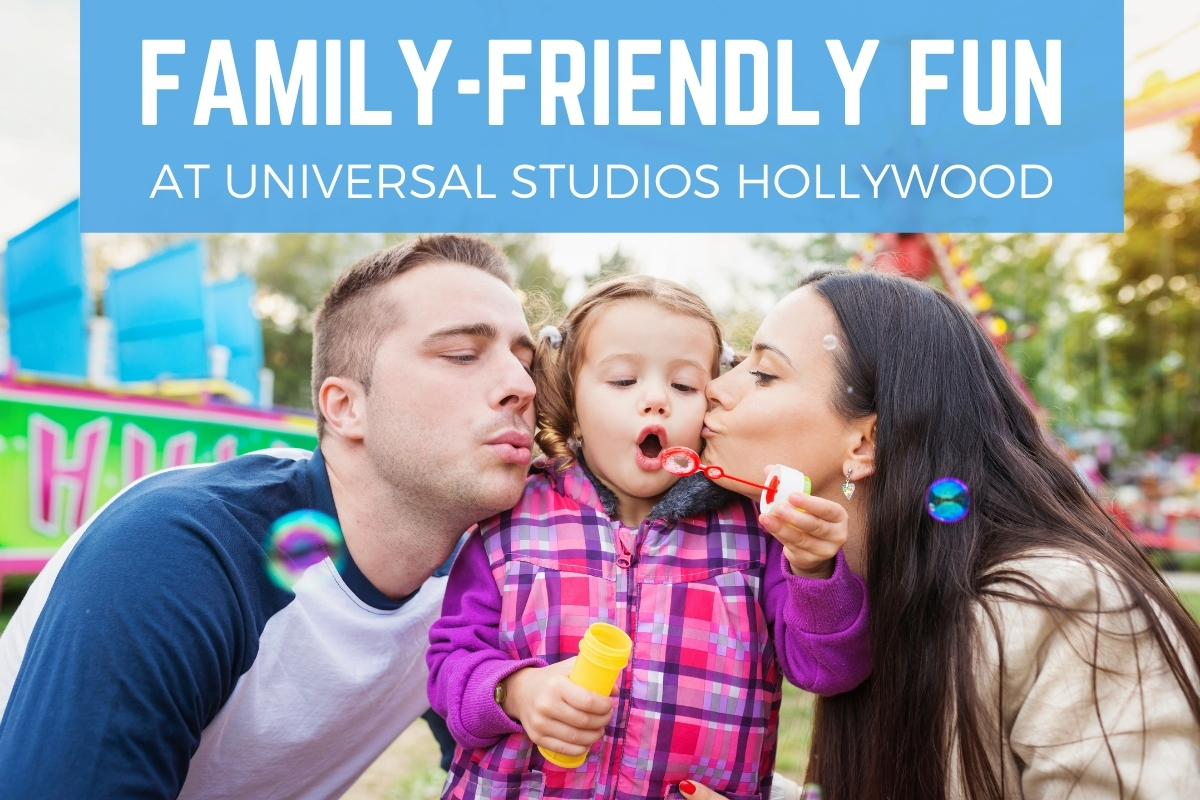 Family-Friendly Fun at Universal