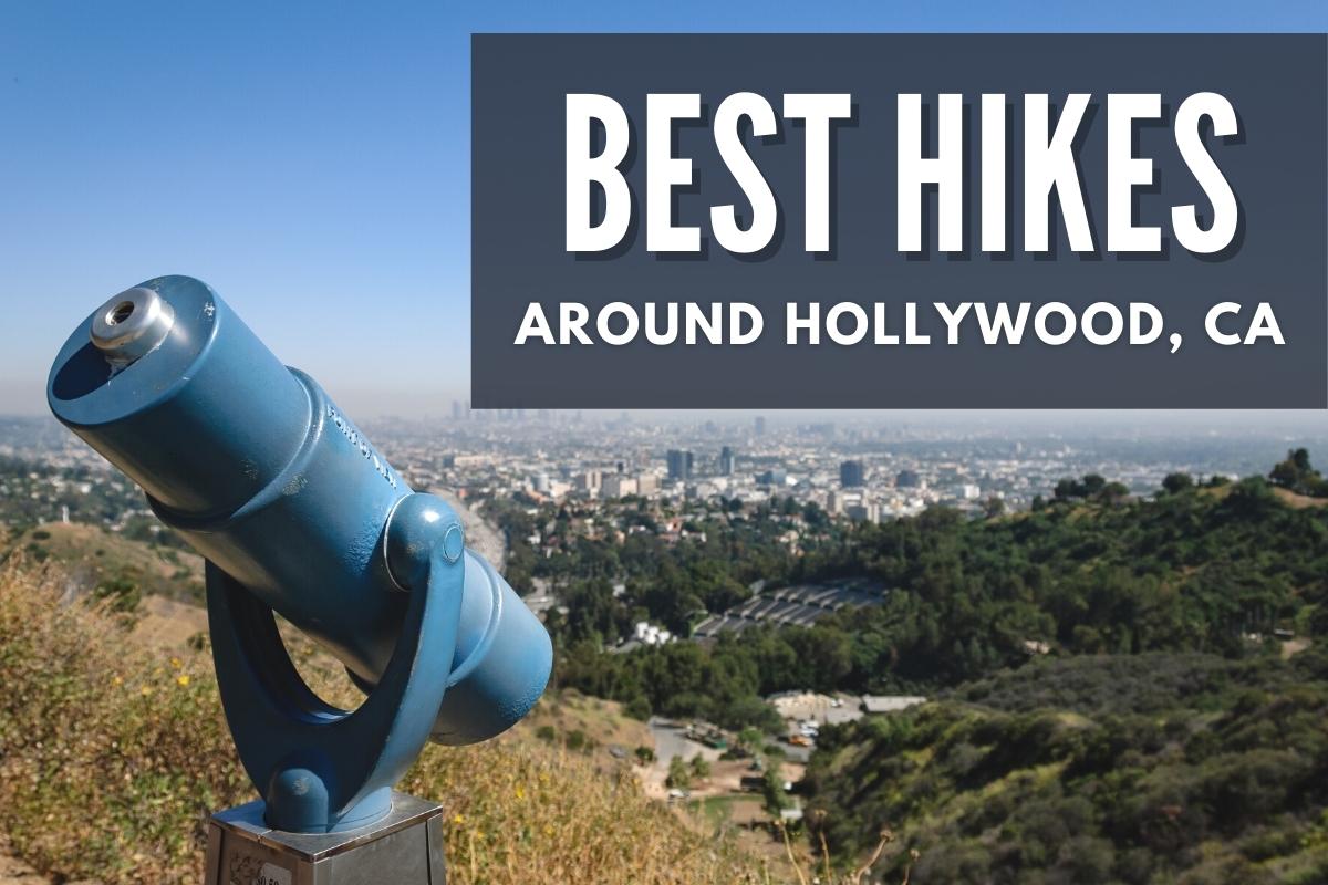 Best Hikes Near Hollywood, CA