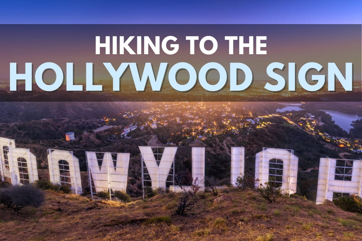 Hollywood Sign - Hiking to The Hollywood Sign