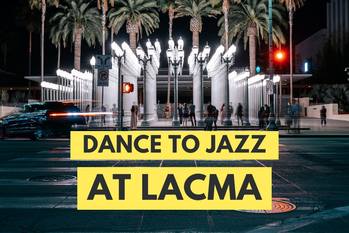 LACMA Lamps photo from across the street - Dance to Jazz at LACMA
