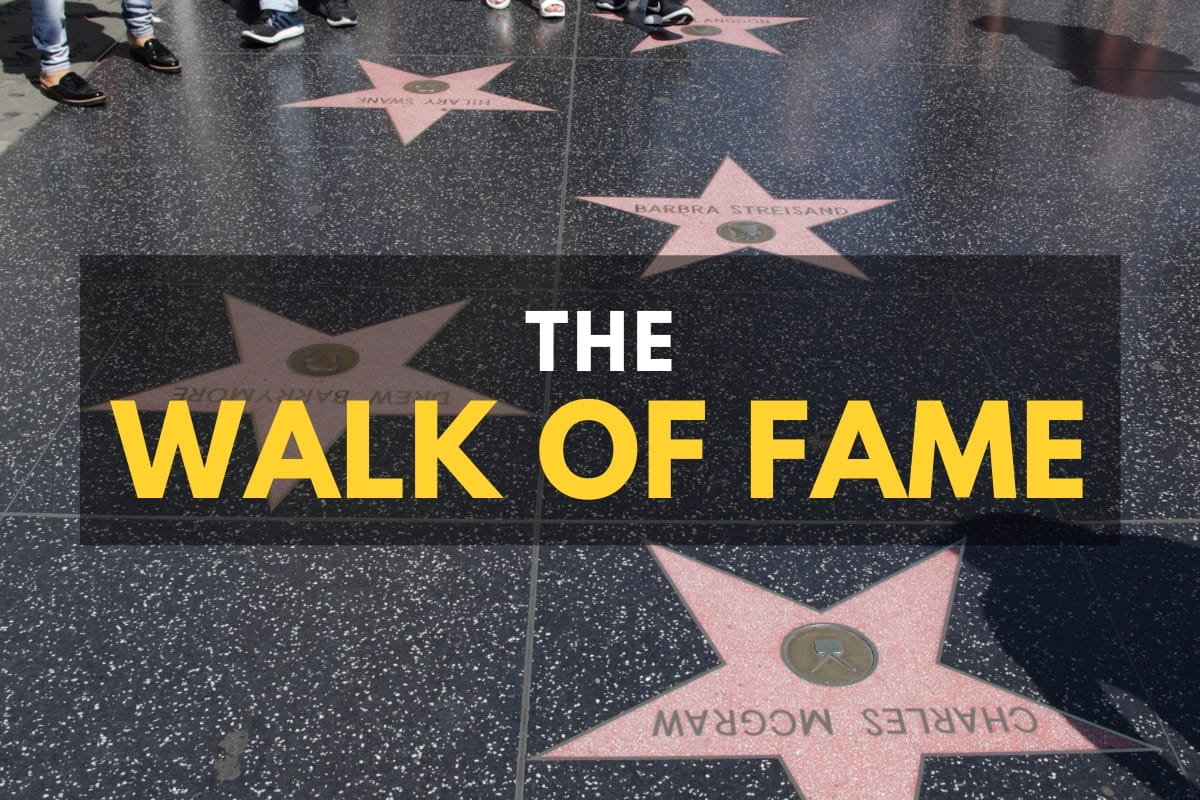 The Walk of Fame - Stars