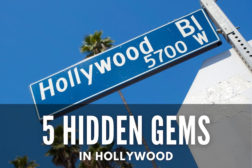 5 Hidden Gems in Hollywood - Hollywood Bl Street Sign
