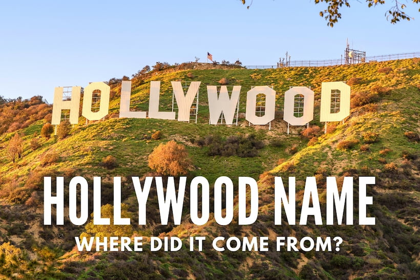 Hollywood Name - Where did it come from? - Hollywood Sign