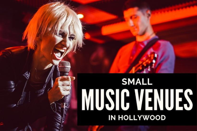 Small Music Venues in Hollywood, CA