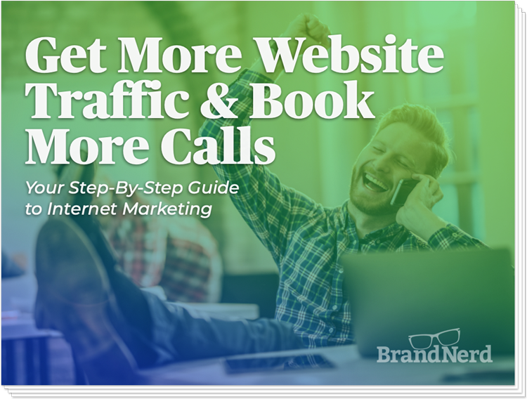 Get More Traffic and Book More Calls