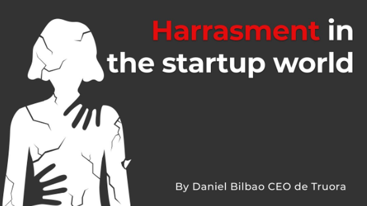 About harassment in startups