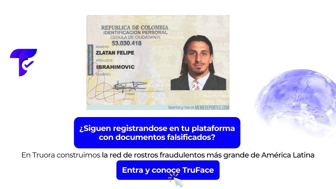 Documento falsificado cn la cara de Zlatan Ibrahimovic, y botón con link a conocer Truface: la red de rostros fraudulentos más grande de América Latina