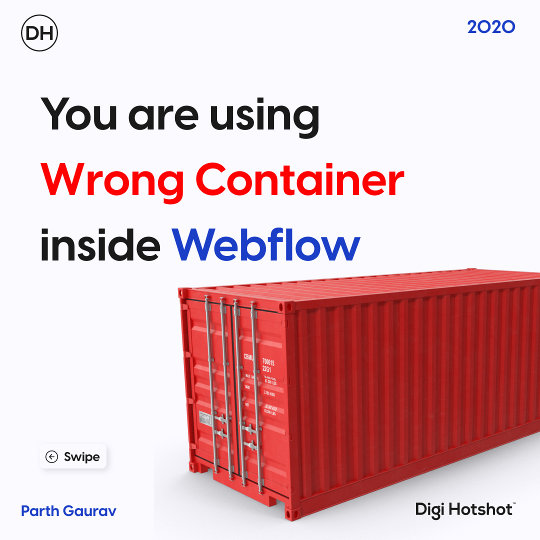 You are using wrong container inside Webflow