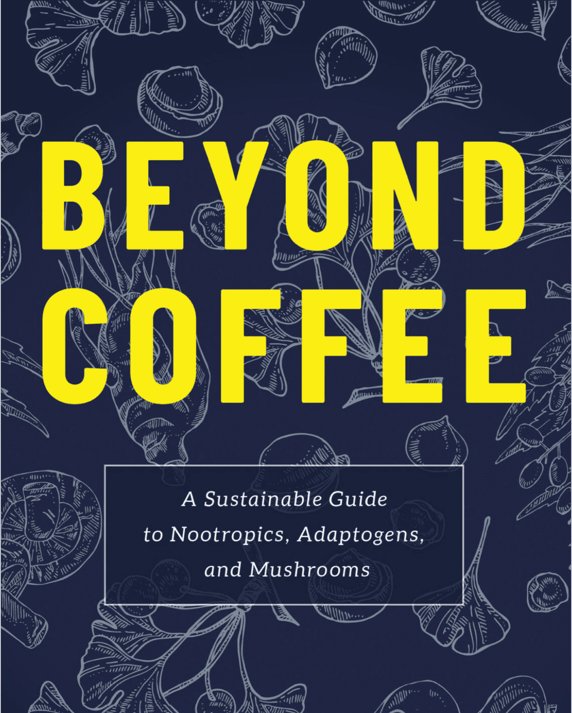 """Front cover for the book """"Beyond Coffee"""""""