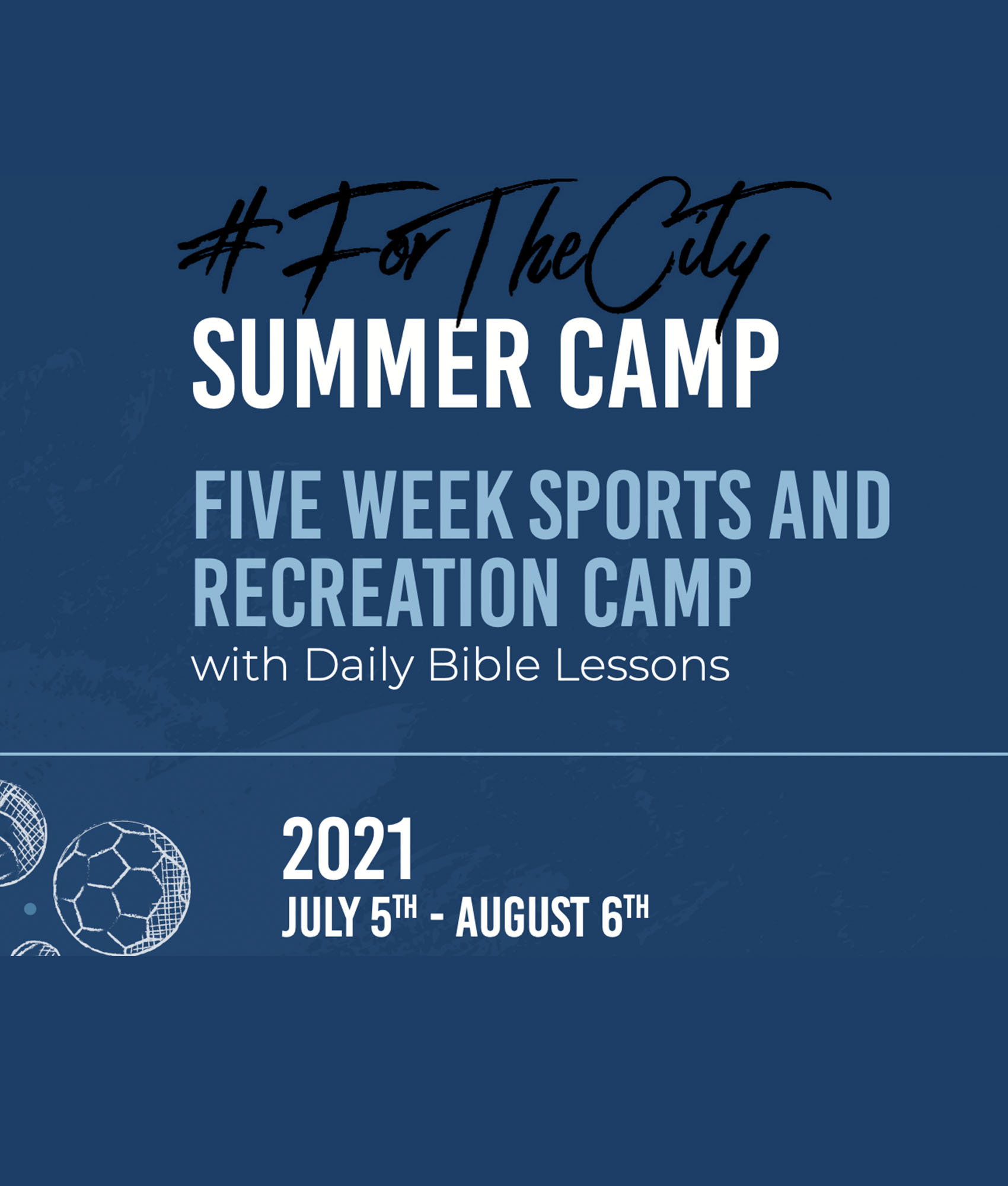 #ForTheCity Summer Camp