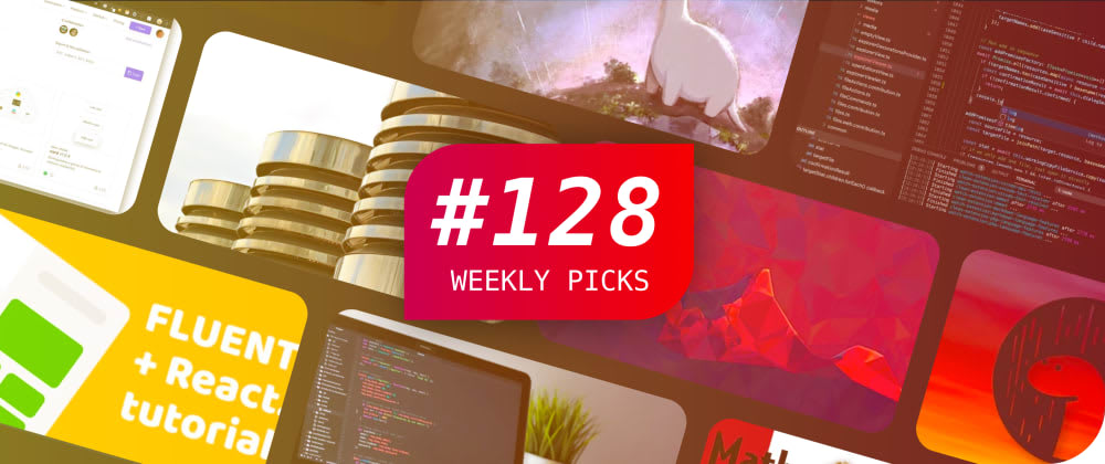🔥 What's Popular Among Developers? — Weekly Picks #128