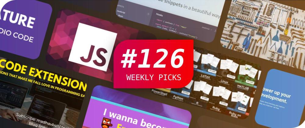 🔥 What's Hot in Web Development? — Weekly Picks #126
