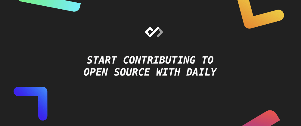 👨�💻 Start Contributing to Open Source With Daily