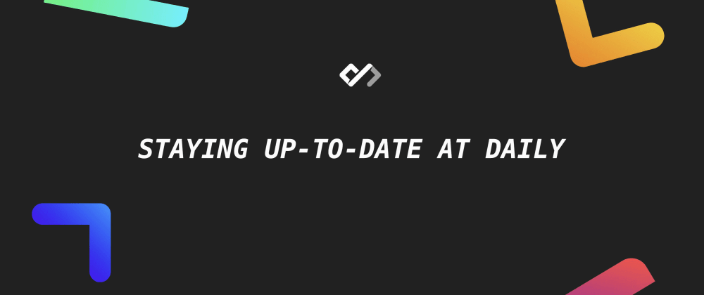 🔥 Staying Up-to-date at Daily — Terminal, Emails, and More