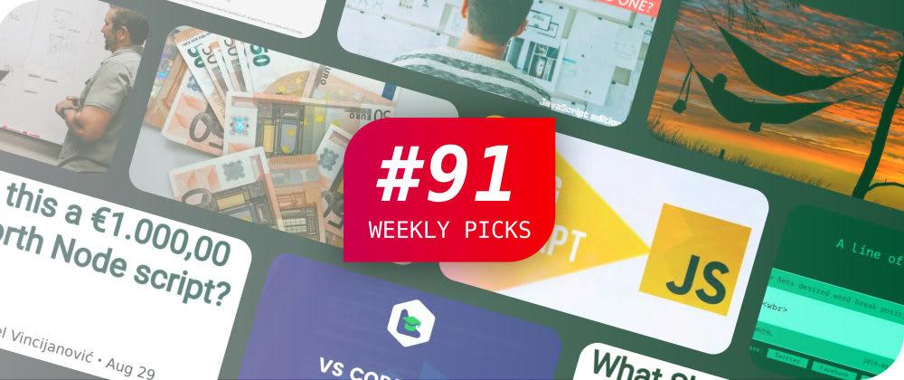 Weekly Picks #91—Development Posts
