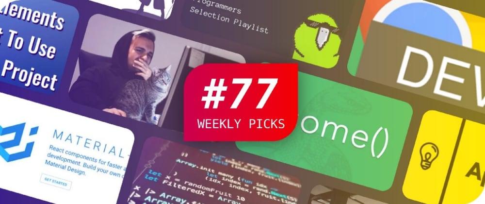 Weekly Picks #77—Development Posts