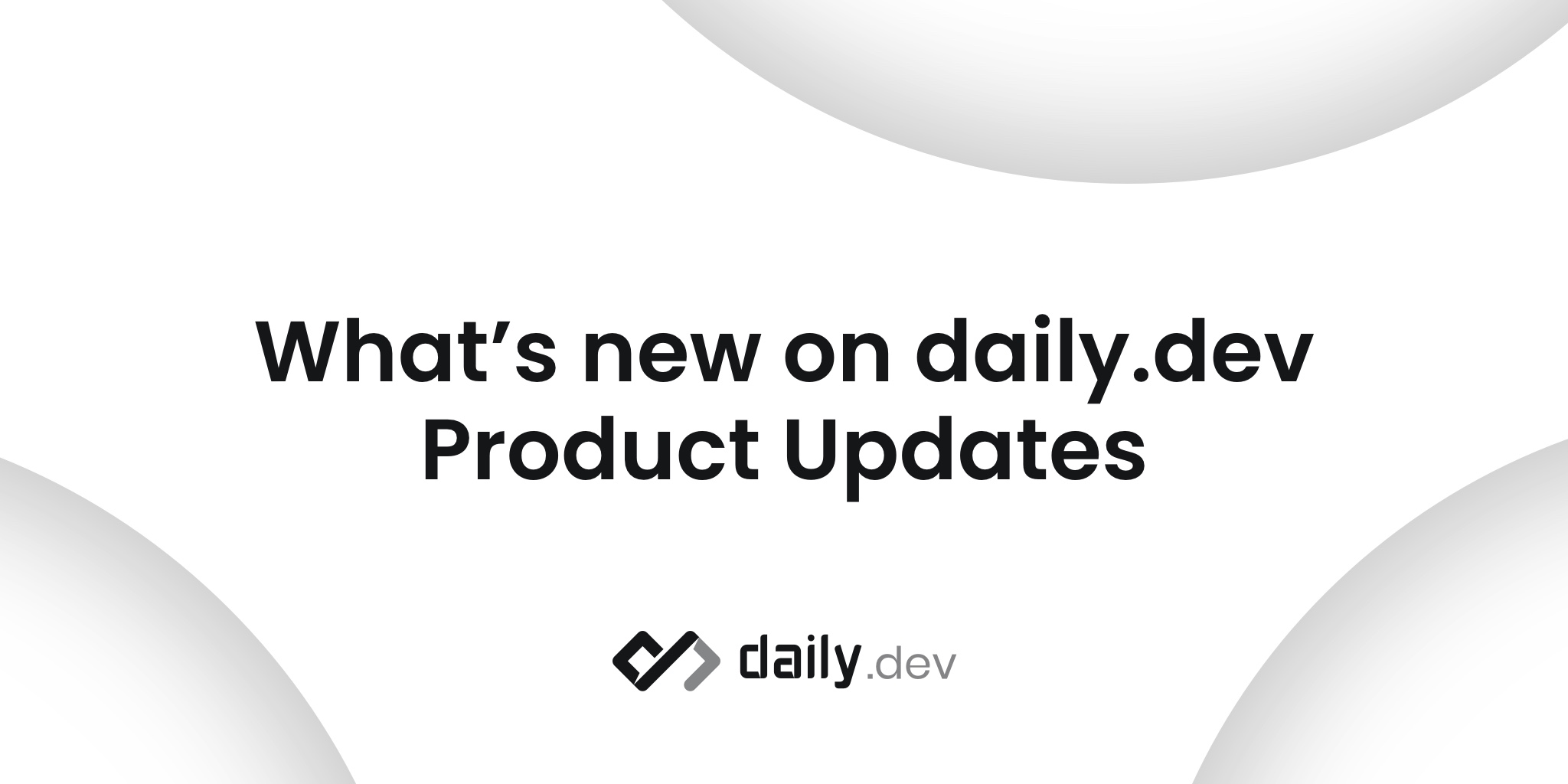 What's new on daily.dev - Product Updates v.2.27.0