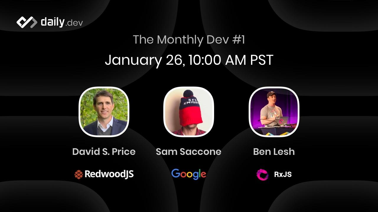 ICYMI: Recap of The Monthly Dev #1