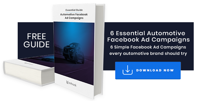 6 Essential Automotive Facebook Ad Campaigns