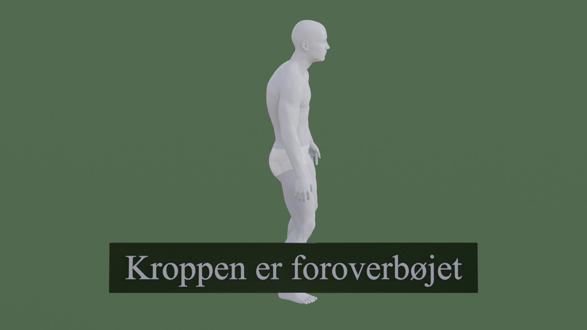 Billedet viser en 3D figur med en meget dårlig kropsholdning. Figuren står i en foroverbøjet stilling.