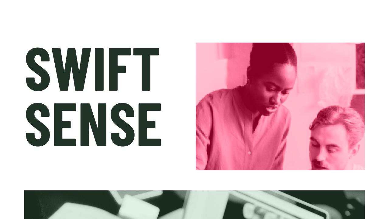 Swift Sense