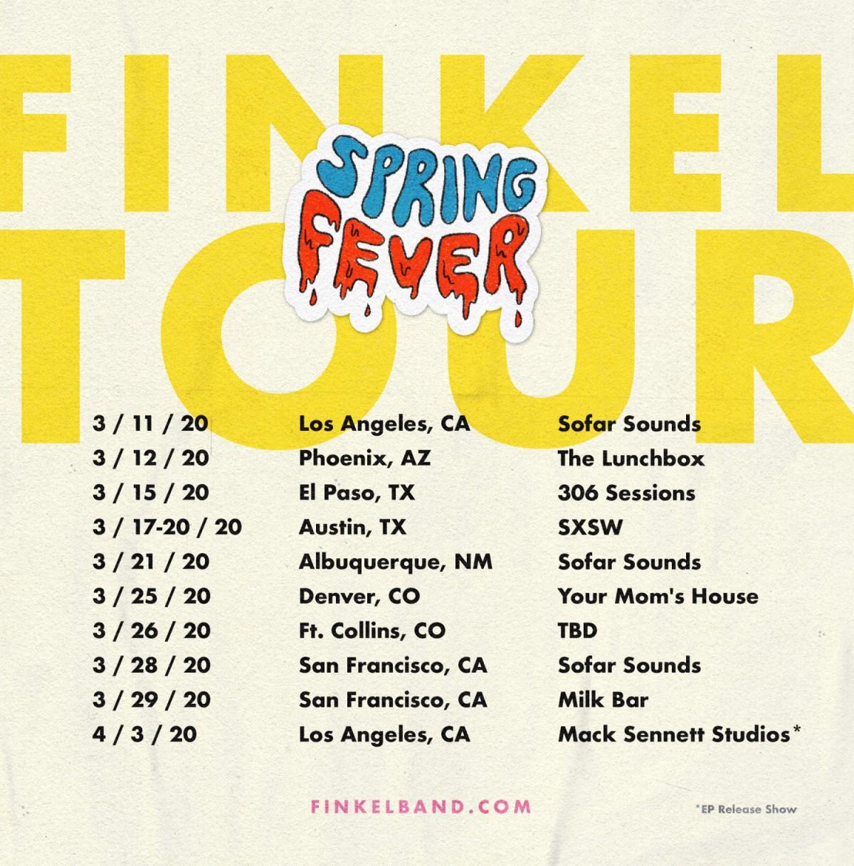 Finkel's Spring Fever Tour