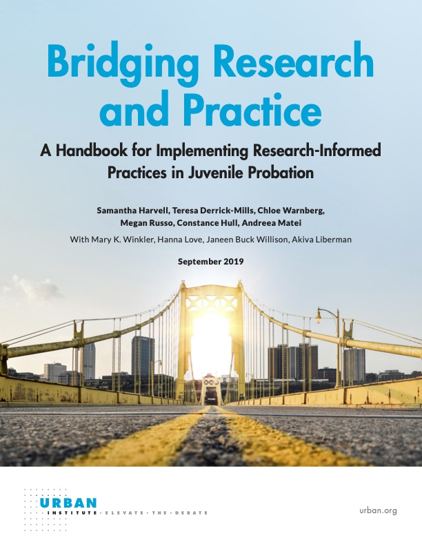 Bridging Research and Practice: A Handbook for Implementing Research-Informed Practices in Juvenile Probation