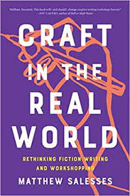 Cover of book 'Craft in the Real World' by Mattew Salesses