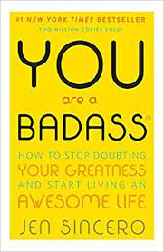 Cover of book 'You are a Badass' by Jen Sincero