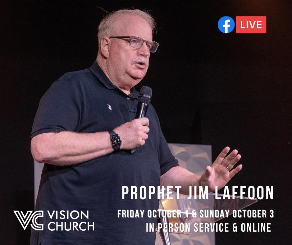 Prophet Jim Laffoon Oct. 1 & 3