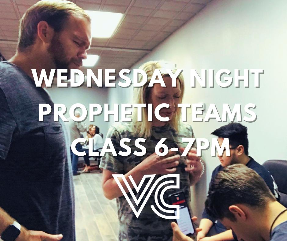 Wednesday Night Prophetic Teams Class